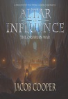 Altar of Influence: The Orsarian War (The Dying Lands Chronicle, #0)