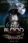 A Scent Of Blood (The Marked One, #2)