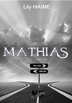 Sans Toi (Mathias, #1)