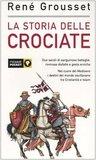 La storia delle crociate