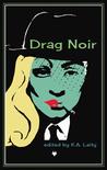 Drag Noir