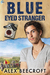 Blue Eyed Stranger (Trowchester Blues, #2) by Alex Beecroft