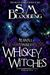 Whiskey Witches (Whiskey Wi...
