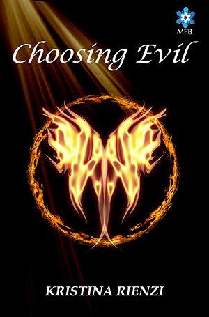 Choosing Evil by Kristina Rienzi