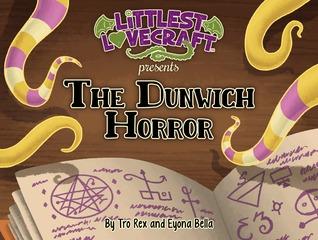 Littlest Lovecraft The Dunwich Horror