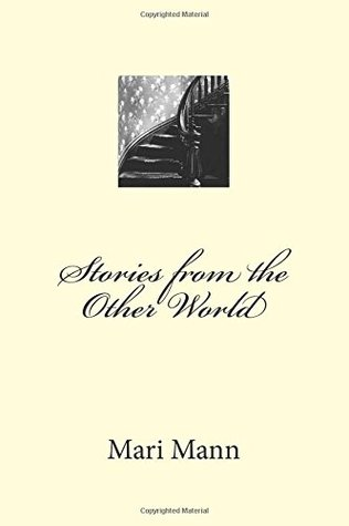 Stories from the Other World by Mari Mann