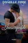 Inescapable Desire (Savannah, #2)