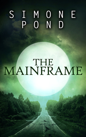 The Mainframe by Simone Pond