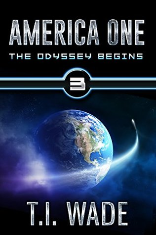 The Odyssey Begins (America One, #3)