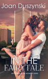 In The Fairytale (In The Moments Series, #3)