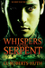 Whispers of the Serpent by C.L. Roberts-Huth
