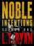 Noble Intentions (Jack Noble #4)