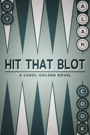 Hit that Blot (Carol Golden, #4)