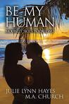 Be My Human (Moonlit Skies #2)