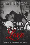 Second Chance Love (Heaven Hill, #6)