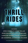 Thrill Rides: The...