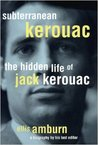 Subterranean Kerouac: The Hidden Life of Jack Kerouac audiobook download free