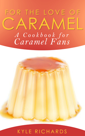 for-the-love-of-caramel