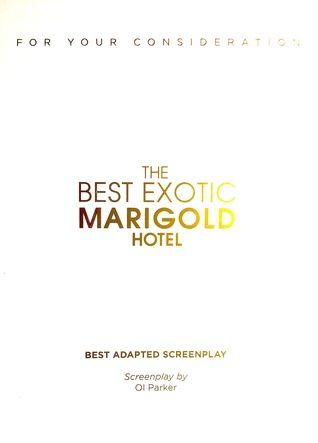 The Best Exotic Marigold Hotel: The Shooting Script