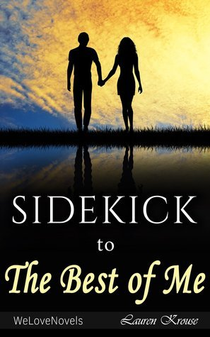 The Best of Me: A Sidekick to the Nicholas Sparks Novel
