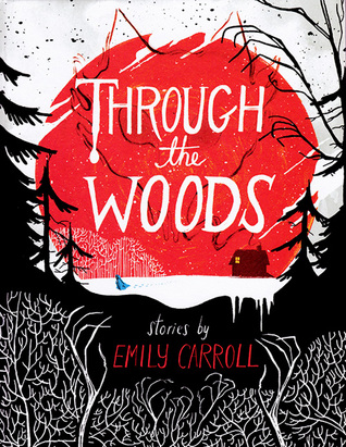 https://www.goodreads.com/book/show/18659623-through-the-woods