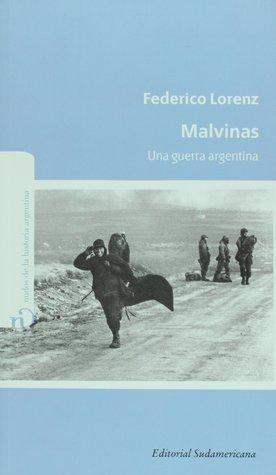 Malvinas. Una guerra argentina