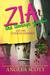 Zia, the Teenage Zombie & t...