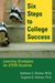Six Steps To College Success by Kathleen C. Straker