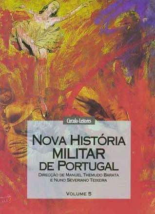 Nova História Militar de Portugal - volume 5