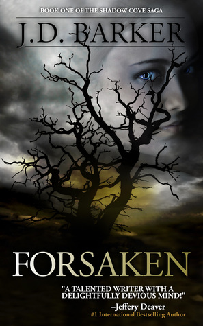 Forsaken (Shadow Cove Saga, #1)