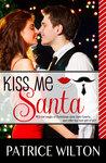 Kiss Me Santa by Patrice Wilton