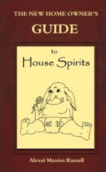 The New Homeowner's Guide to House Spirits
