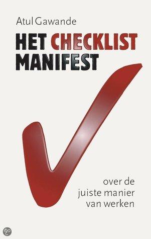 Het Checklist-Manifest: over de juiste manier van werken