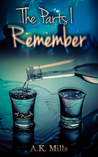 The Parts I Remember (The Parts I Remember, #1)