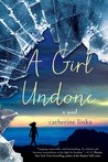 A Girl Undone (A Girl Called Fearless, #2)