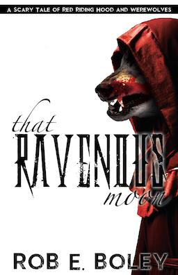 That Ravenous Moon: Red Riding Hood & Werewolves