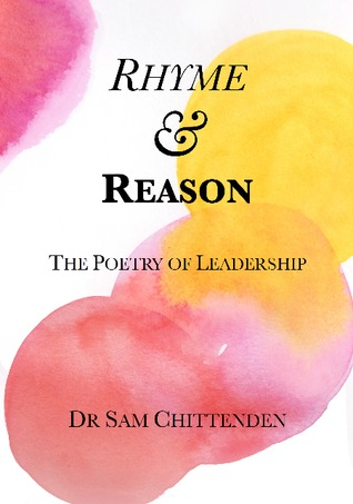 Rhyme & Reason - The Poetry of Leadership