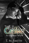 The Cellar by T.M.  Smith