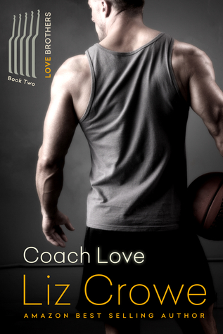 Coach Love by Liz Crowe