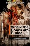 Where the Bones Are Buried
