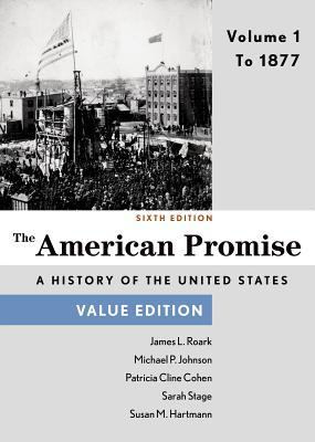The american promise value edition volume 1 to 1877 by james l 23490382 fandeluxe Gallery