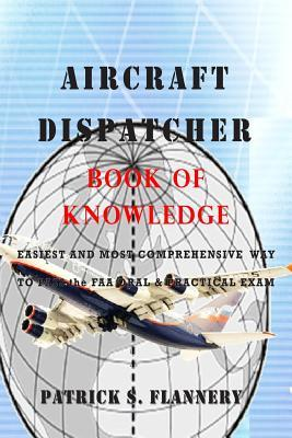 Aircraft Dispatcher: Book of Knowledge