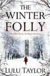 The Winter Folly by Lulu Taylor