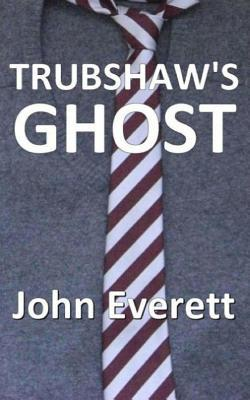 Trubshaw's Ghost