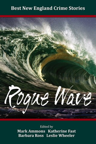 best-new-england-crime-stories-2015-rogue-wave