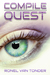Compile: Quest (The Corrupted SUN Script, #1)