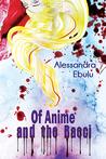 Of Anime and the Baeci