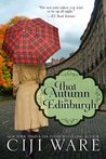 That Autumn in Edinburgh