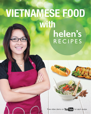 Vietnamese food with helens recipes by helen le 22971065 forumfinder Images