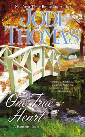 One True Heart by Jodi Thomas